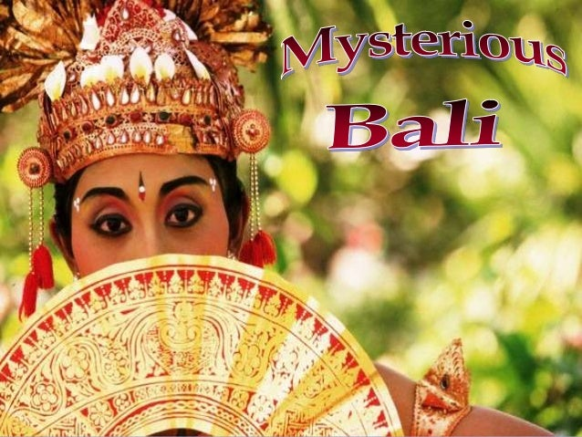 Mysterious Bali