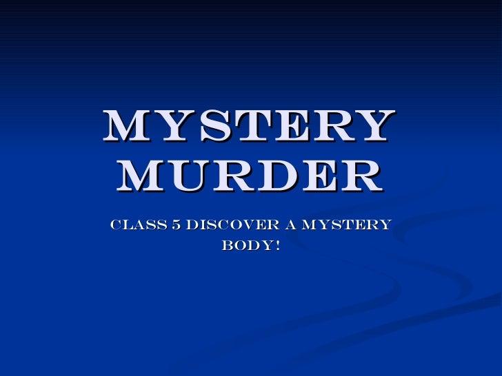 Mystery murderer