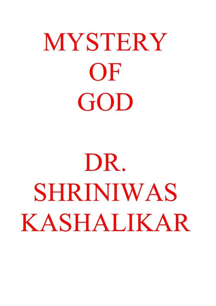 Mystery Of God Dr[1]. Shriniwas Kashalikar