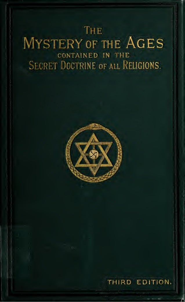 :  The  the CONTAINED  IN  Age  THE  jctrine of all Religions.    i^M^^  '  Illllii  ;  THIRD EDITION.