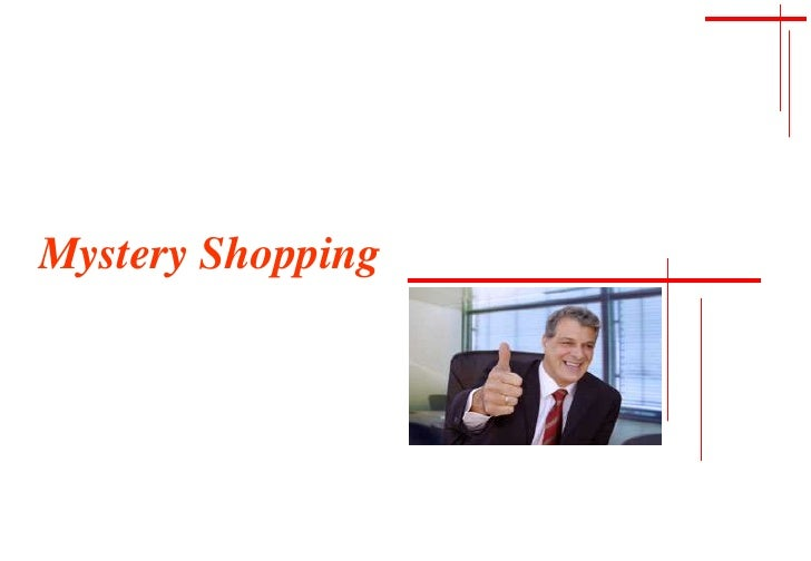 Mystery Shopping<br />