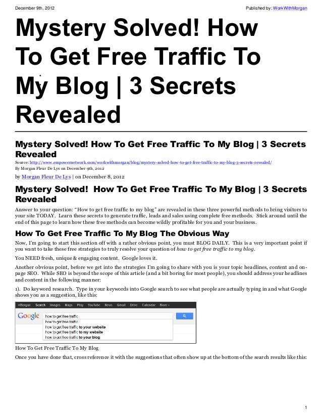 Mystery solved how to get free traffic to my blog 3 secrets revealed