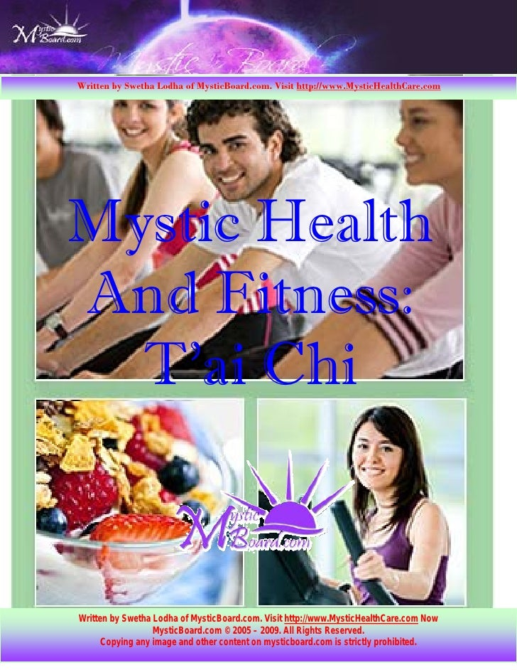 Written by Swetha Lodha of MysticBoard.com. Visit http://www.MysticHealthCare.com     Mystic Health And Fitness:   T'ai Ch...