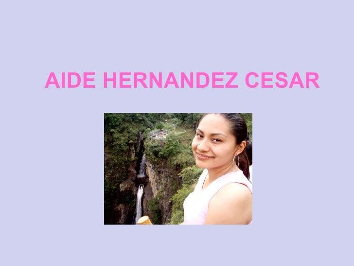 AIDE HERNANDEZ CESAR