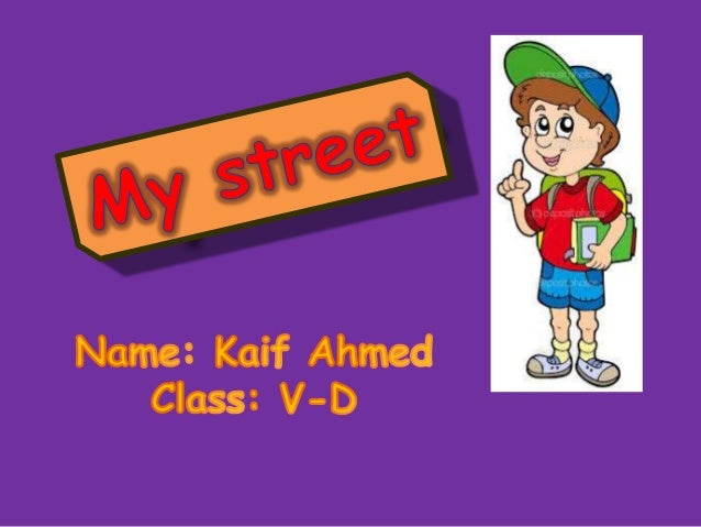 My street kaif ahmed 5e checked