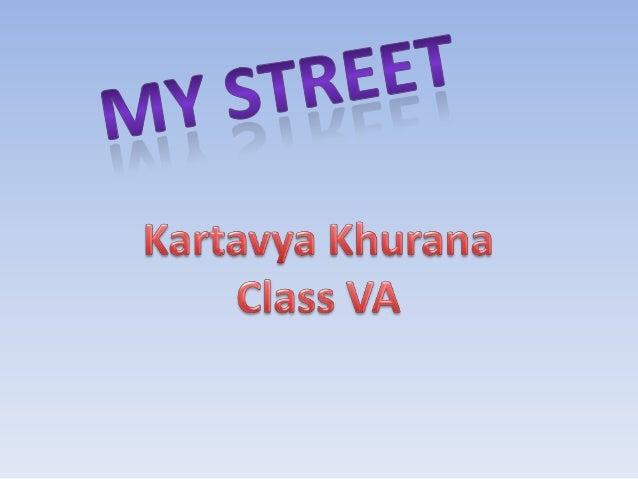 My street kartavya khurana 5a checked