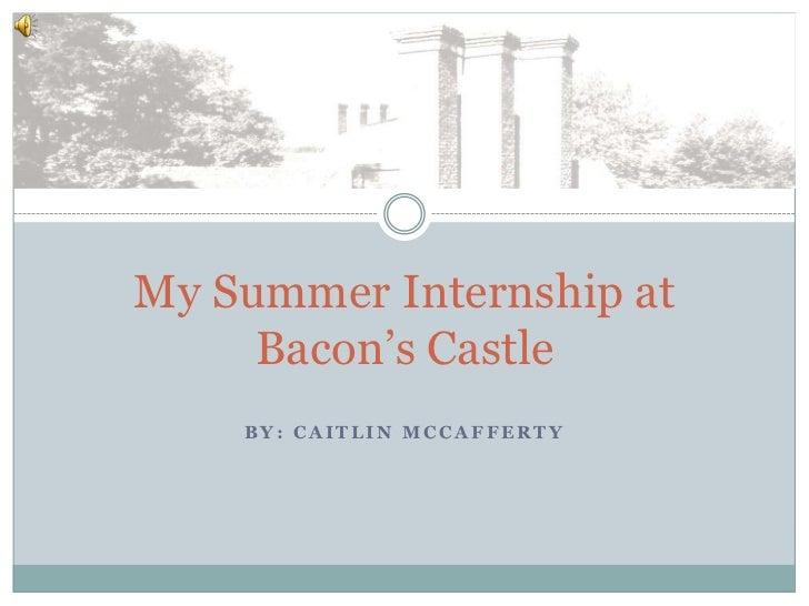 My Summer Internship at Bacon's Castle