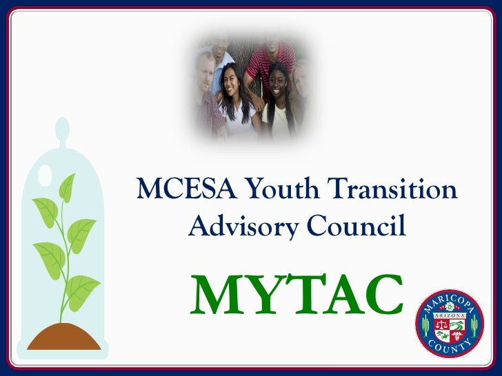 MCESA Youth Transition  Advisory Council   MYTAC