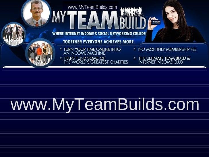 www.MyTeamBuilds.com www.MyTeamBuilds.com