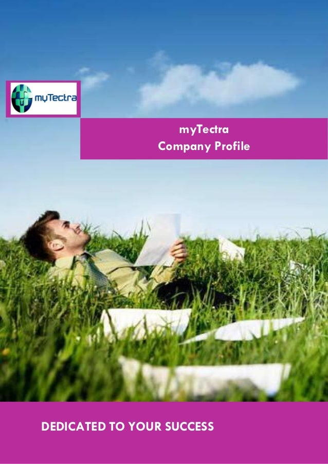 myTectra Company Profile  DEDICATED TO YOUR SUCCESS