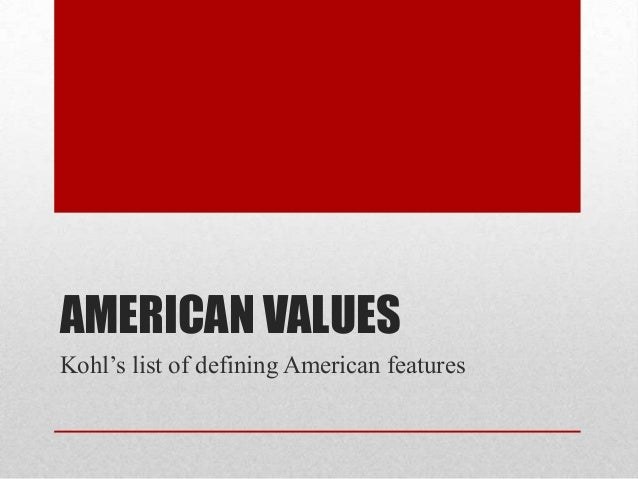 essays on american values Vol 1, no 2 review of european studies 148 puritanism and its impact upon american values ning kang school of foreign languages, qingdao university of science and technology.