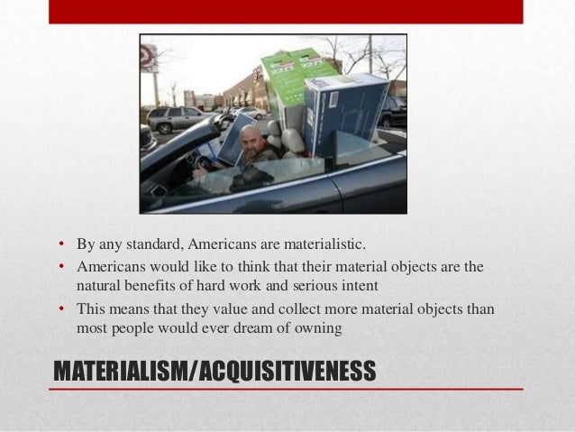 Essay on american cultural values of individualism and mateialism benefit american society?
