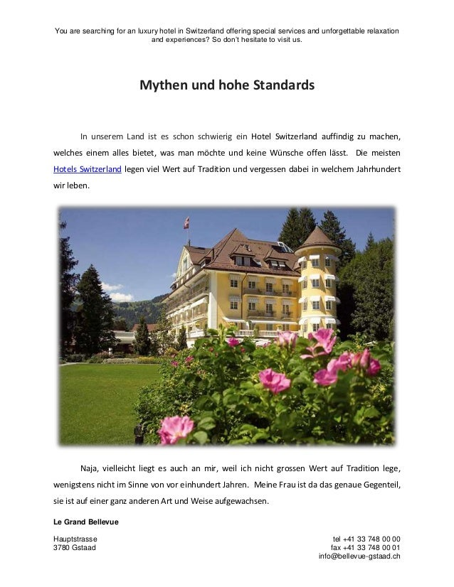 You are searching for an luxury hotel in Switzerland offering special services and unforgettable relaxation and experience...