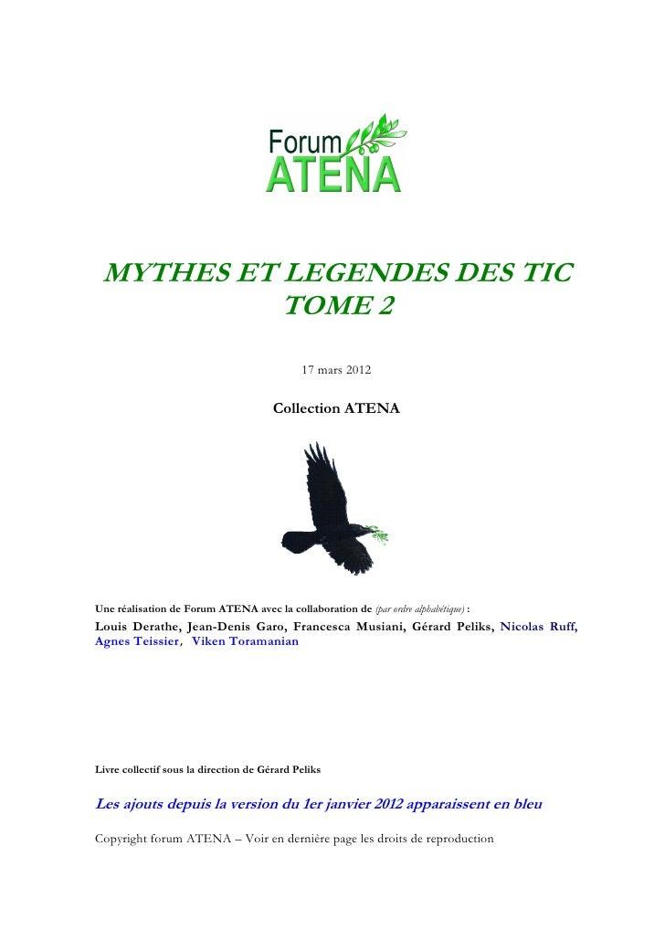 MYTHES ET LEGENDES DES TIC           TOME 2                                             17 mars 2012                      ...