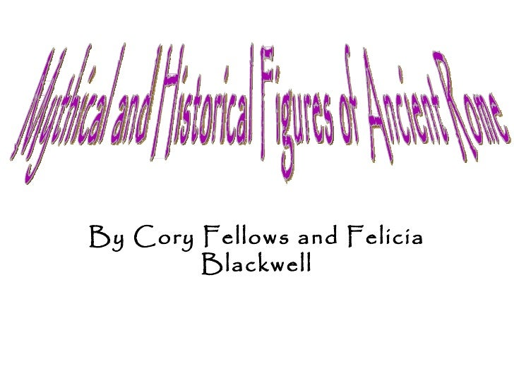 Mythical and historical figures of ancient rome
