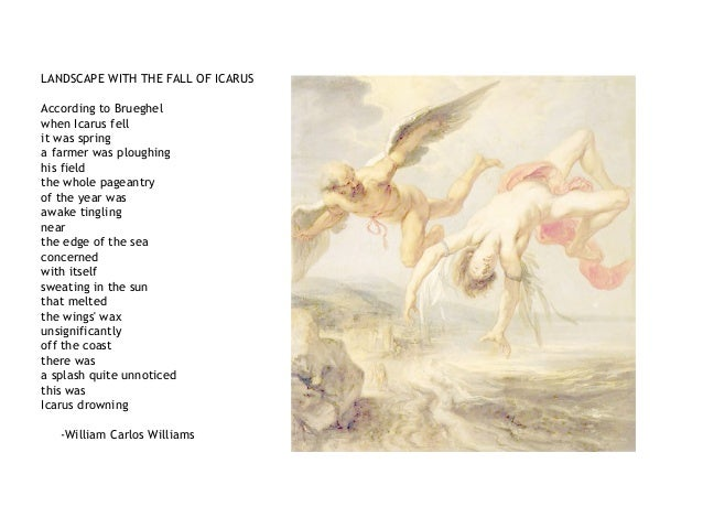 insight on the fall of icarus by breughel essay Click here to read the complete biography of pieter the elder bruegel early life, the complete works, important dates.