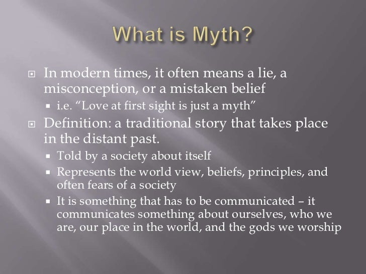 the definition and purpose of myths in a culture Corporate culture is the beliefs and behaviors that determine how a company's employees and and even company origin myths via charismatic hot definitions.