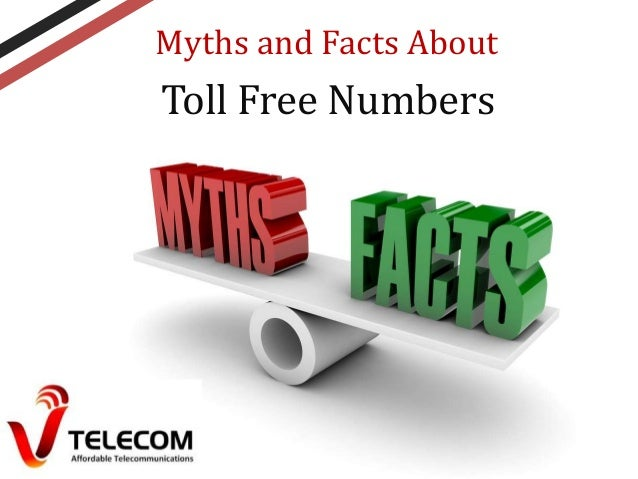 Myths and Facts About  Toll Free Numbers