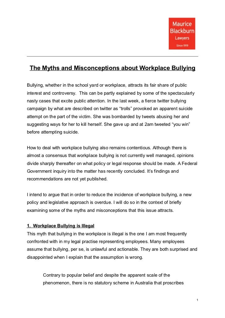 The Myths and Misconceptions about Workplace BullyingBullying, whether in the school yard or workplace, attracts its fair ...