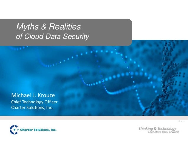Myths and Realities of Cloud Data Security