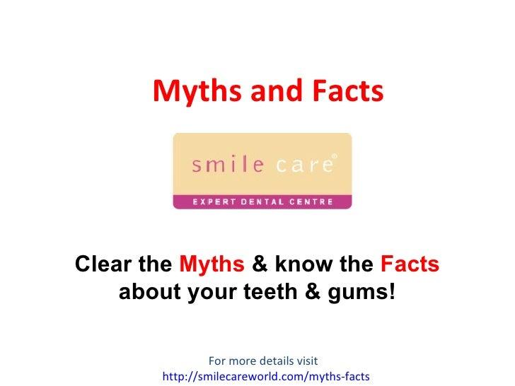 Myths & Facts Dental Care - 8