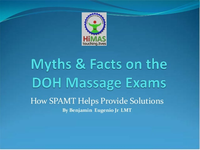 Myths & Facts on  DOH Massage Exams