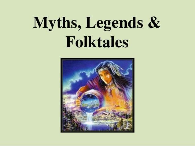 Myths legends and folktales slideshow