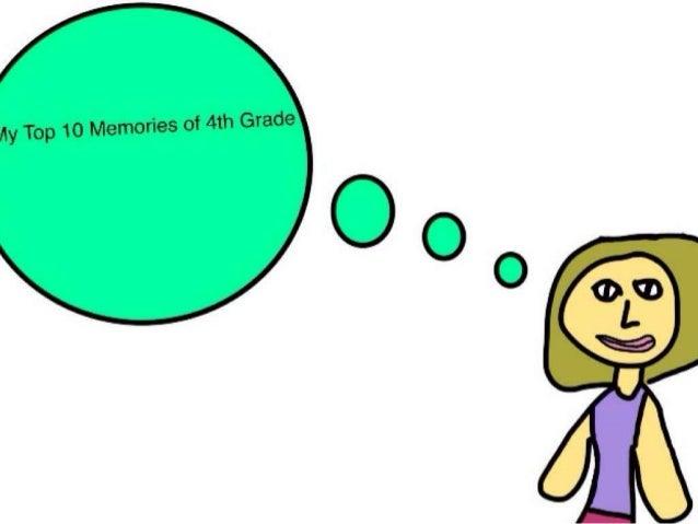 My top 10 memories of 4th grade