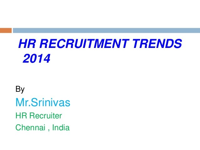 HR Recruitment Trends 2014