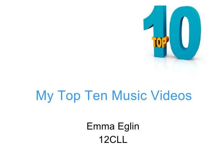 My top ten music videos