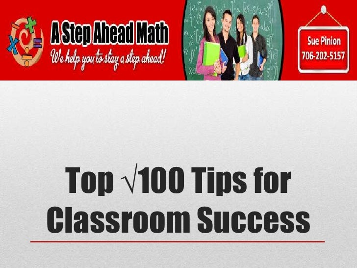 My top v100 tips for classroom success
