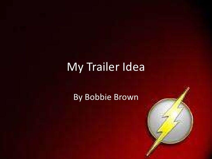 My trailer idea