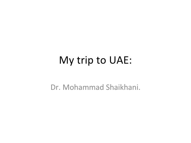 My Trip To Uae.
