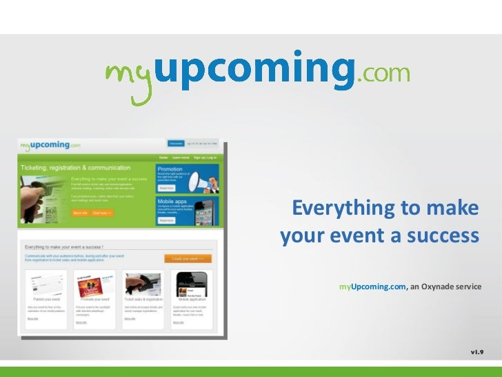 Everything to make your event a success v1.9 my Upcoming.com , an Oxynade service