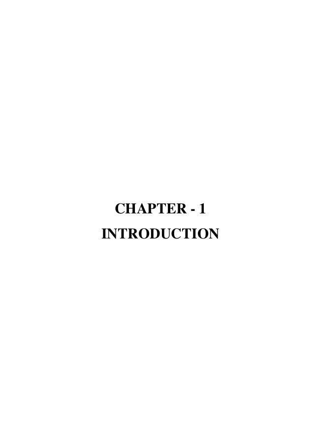 CHAPTER - 1 INTRODUCTION
