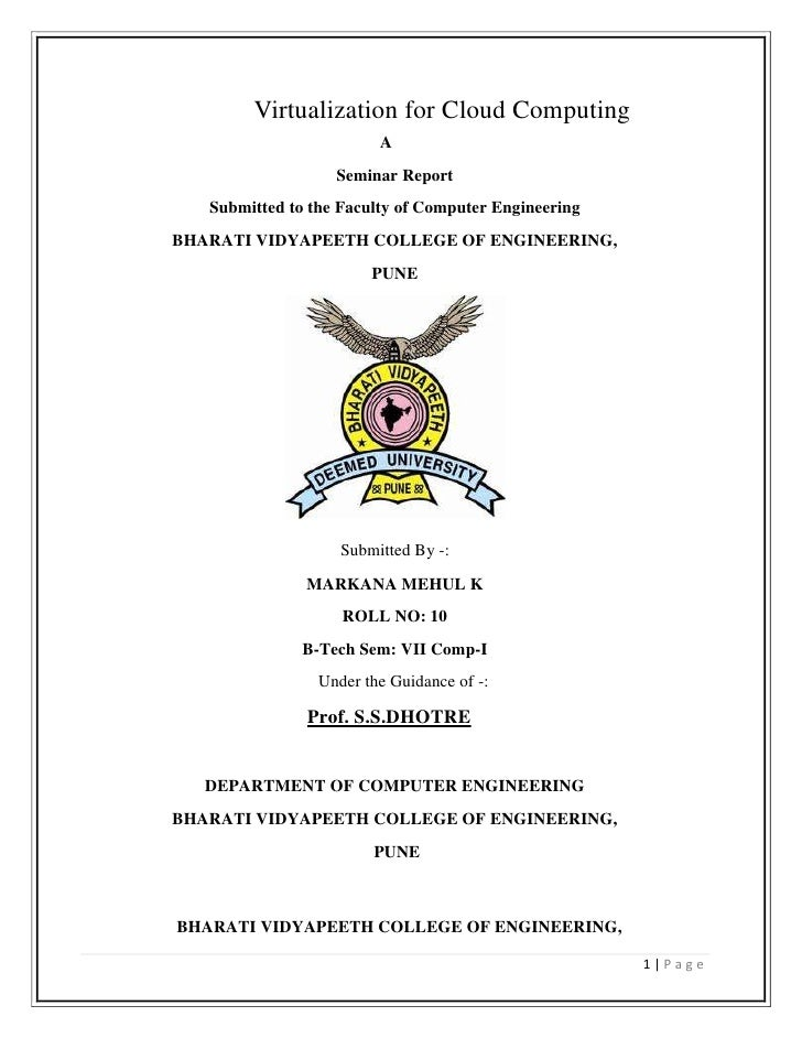 Virtualization for Cloud Computing<br />    A<br />Seminar Report <br />Submitted to the Faculty of Computer Engineering<b...