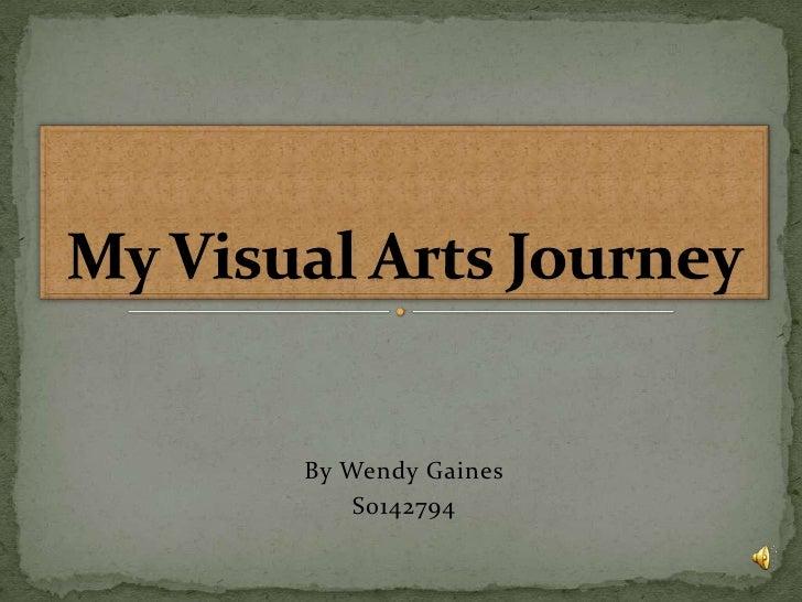 My Visual Arts Journey