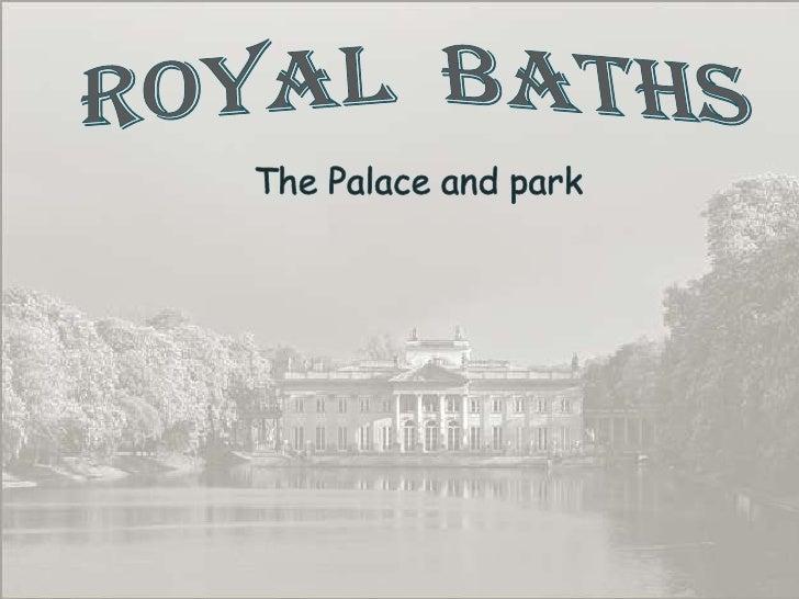 My Warsaw - Royal Baths Park
