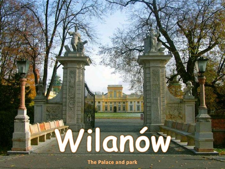 Wilanów<br />The Palace and park<br />