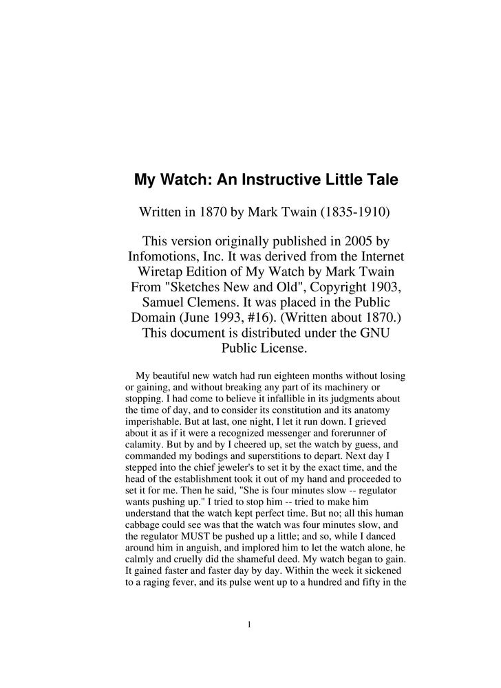 My Watch: An Instructive Little Tale     Written in 1870 by Mark Twain (1835-1910)     This version originally published i...