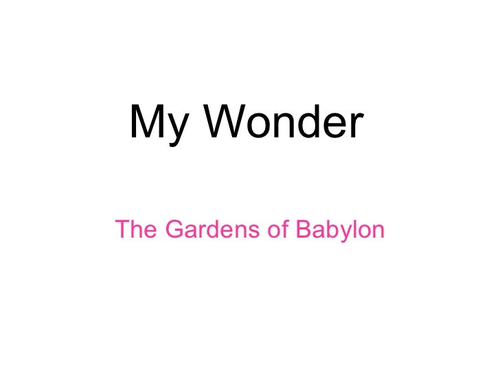 My wonder