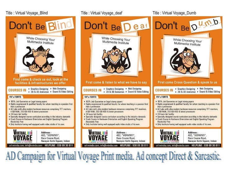 AD Campaign for Virtual Voyage Print media. Ad concept Direct & Sarcastic.