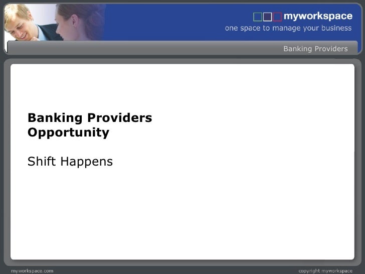 Banking Providers Opportunity Shift Happens