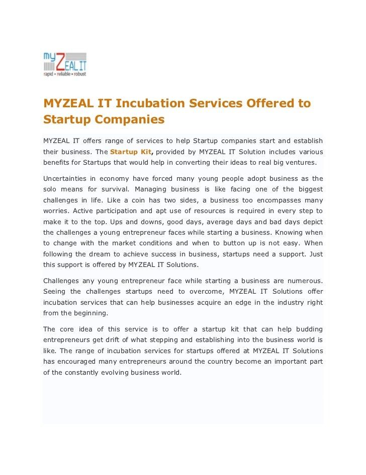 Myzeal it incubation services offered to startup