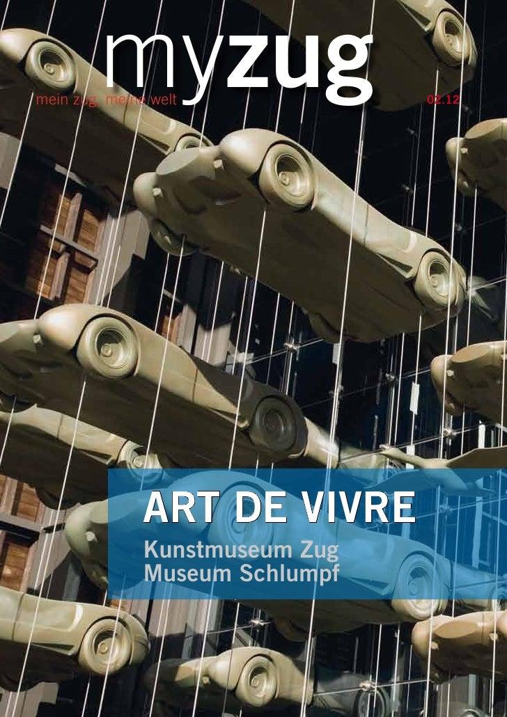 myzugmein zug, meine welt             02.12               ART DE VIVRE               Kunstmuseum Zug               Museum ...
