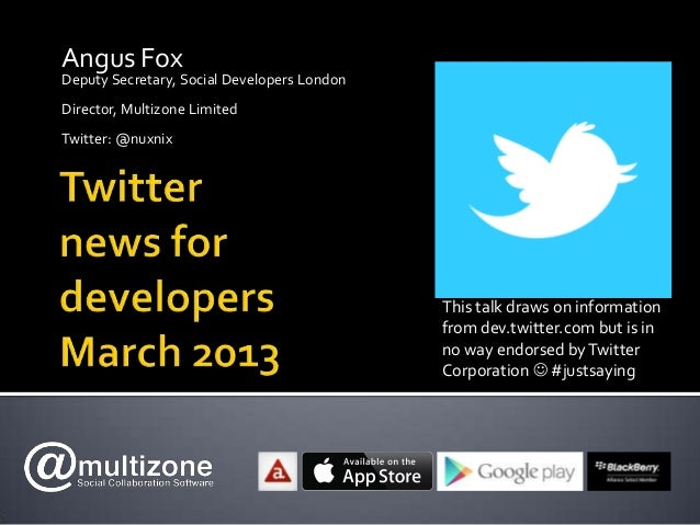 Twitter Update for Social Developers London - March 2013