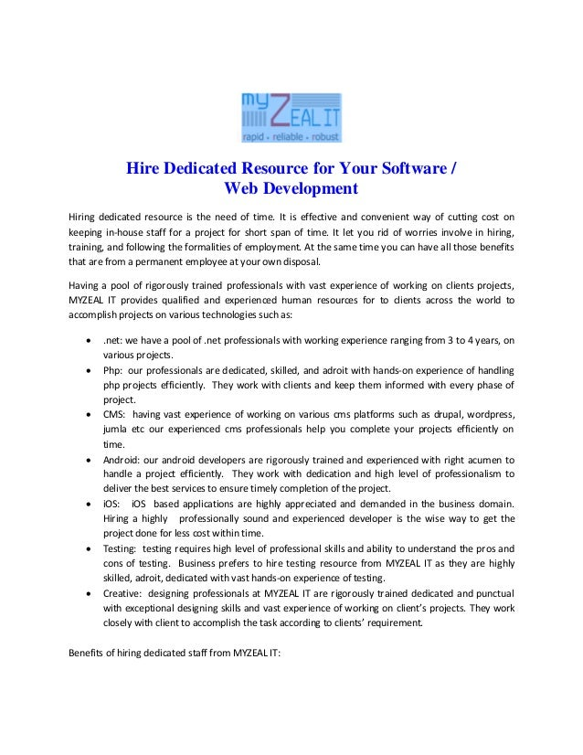 Hire Dedicated Resource for Your Software /Web DevelopmentHiring dedicated resource is the need of time. It is effective a...