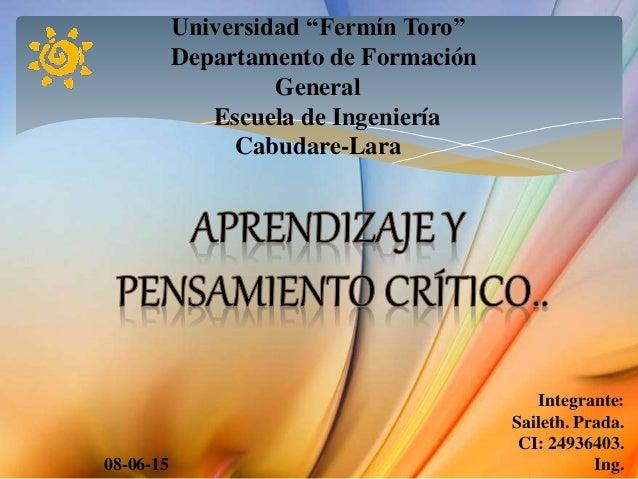 """Universidad """"Fermín Toro"""" Departamento de Formación General Escuela de Ingeniería Cabudare-Lara Integrante: Saileth. Prada..."""