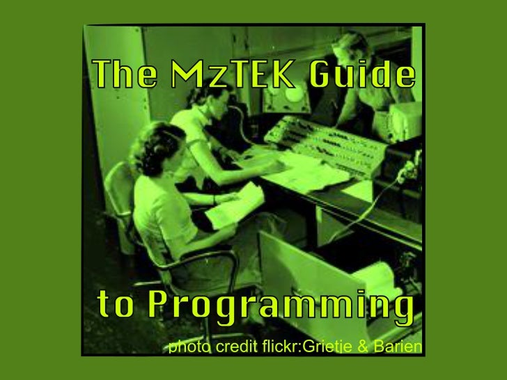 MzTEK Programming - Part 1