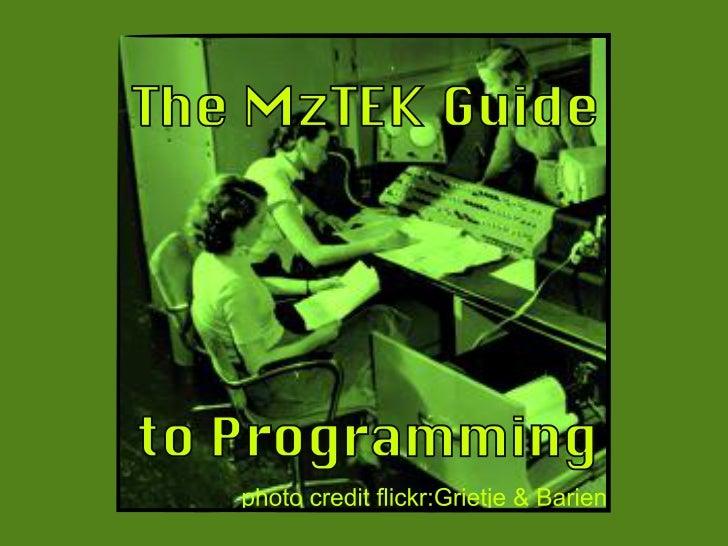 MzTEK Programming - Part 3
